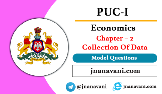 1st PUC Economics Chapter – 2 Collection Of Data Model Question Paper