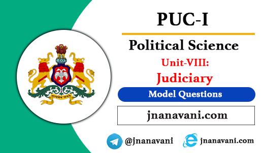 1st PUC Political Science | Unit-8 Judiciary Model Questions